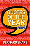 Quotes of the Year 2009 (0717146006) by Share, Bernard