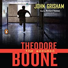 Theodore Boone: The Accused (       UNABRIDGED) by John Grisham Narrated by Richard Thomas