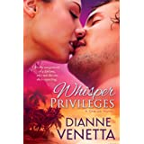 Whisper Privileges (The Gables Trilogy) ~ Dianne Venetta