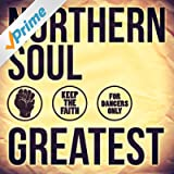 Greatest - Northern Soul