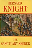 Bernard Knight The Sanctuary Seeker (Crowner John medieval mystery series)