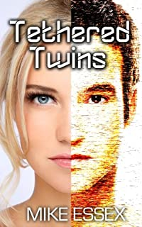 (FREE on 12/8) Tethered Twins by Mike Essex - http://eBooksHabit.com