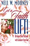 Get a Faith Lift! Reshape Your Outlook With Guidance From God