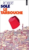 img - for La Tarbouche (French Edition) book / textbook / text book