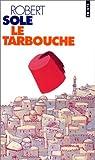 echange, troc Robert Sole - Le tarbouche