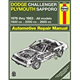 Haynes Dodge Challenger and Plymouth Sapporo Manual, No. 699: '78-'83 (Haynes Owners Workshop Manuals)