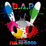 FEEL SO GOOD♪B.A.P