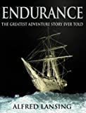 Endurance: An Illustrated Account of Shackletons Incredible Voyage to the Antarctic