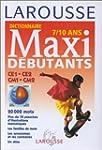 Maxi-d�butants. 7-10 ans - Niveau CE-CM