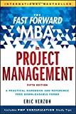 img - for The Fast Forward MBA in Project Management (Fast Forward MBA Series) book / textbook / text book