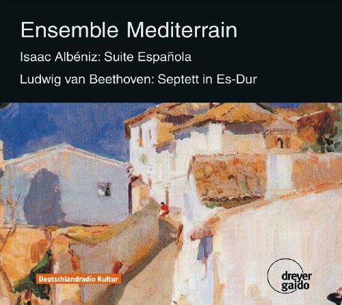 Isaac Albeniz: Suite Espanola & Ludwig van Beethoven: Septet in E flat major