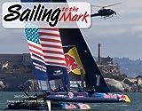 Sailing to the Mark 2015 Calendar