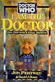 I am the Doctor!: Jon Pertwee's Final Memoir (Doctor Who)