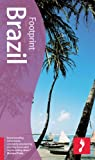Brazil, 5th (Footprint - Travel Guides) (1904777716) by Robinson, Alex
