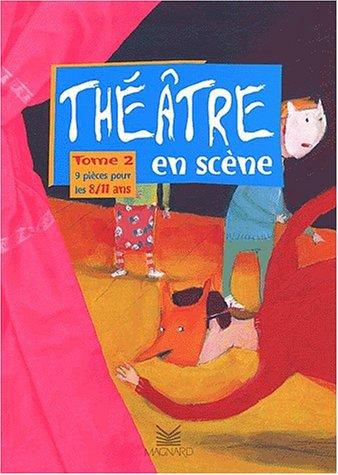 Théâtre en scène. 02