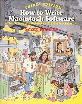 How to Write Macintosh Software: The Debugging Reference for Macintosh
