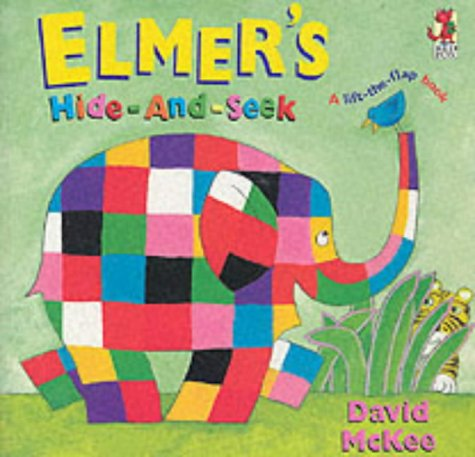 Elmer's Hide And Seek (Elmer's Lift the Flap Books)