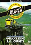 Great Alaska Train Adventure -