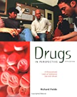 Drugs In Perspective by Fields
