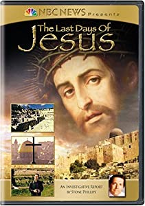 NBC News Presents - The Last Days of Jesus
