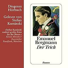Der Trick | Livre audio Auteur(s) : Emanuel Bergmann Narrateur(s) : Stefan Kaminski