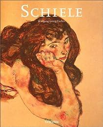Egon Schiele: 1890-1918 Pantomimes de la volupté Visions de la mortalité par Fischer