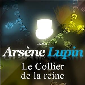 Le Collier de la reine (Arsène Lupin 5) Audiobook