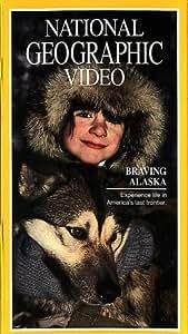 Nat'l Geo: Braving Alaska [Import]