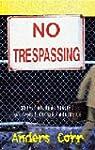 No Trespassing: Squatting, Rent Strik...