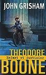 Theodore Boone : Enfant et justicier
