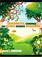 Environmental Economics and Natural Resource Management Third Edition Front Cover