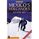 Mexico's Volcanoes: A Climbing Guide