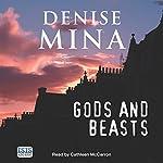Gods and Beasts | Denise Mina