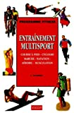 img - for Entra nement multisport (French Edition) book / textbook / text book