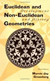 img - for Euclidean and Non-Euclidean Geometries: Development and History 3rd (third) edition (authors) Greenberg, Marvin Jay (1993) published by W. H. Freeman [Hardcover] book / textbook / text book