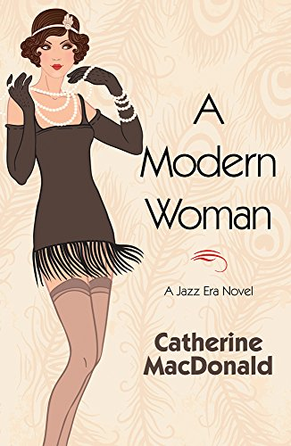 A Modern Woman by Catherine MacDonald