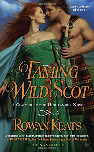 Image of Taming a Wild Scot: A Claimed by the Highlander Novel