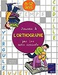 Jouons � l'orthogarphe par les mots c...