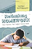 Rethinking Homework Best Practices That Support Diverse Needs (Paperback, 2009)