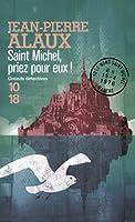 Saint Michel, priez pour eux