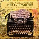 echange, troc Leroy Anderson - The Typewriter