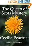 The Queen of Scots Mystery (Pitkirtly...