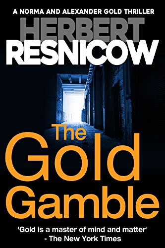 the-gold-gamble-a-norma-and-alexander-gold-thriller-book-5-english-edition