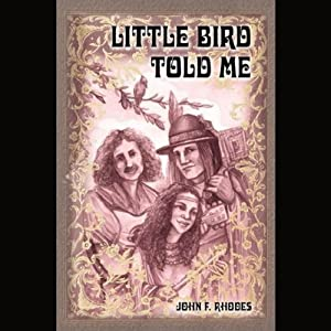 Little Bird Told Me: Tragedy and Triumph of an Avant-Garde Couple | [John Rhodes]
