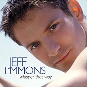 Whisper That Way by Jeff Timmons