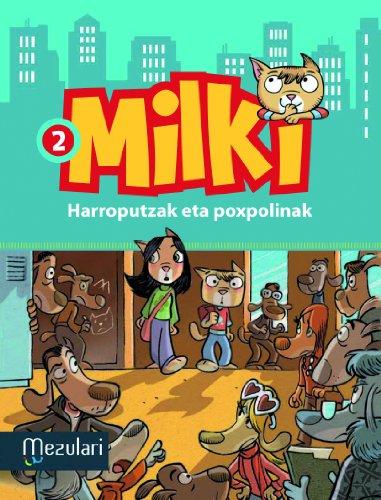 milki-harroputzak-eta-poxpolinak