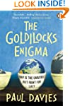 The Goldilocks Enigma: Why is the Uni...