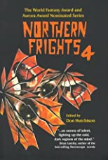 Northern Frights 4 (The Northern Frights , Vol 4)