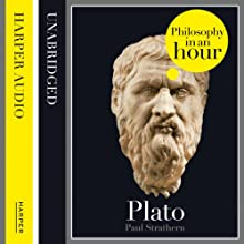 Plato: Philosophy in an Hour Audiobook by Paul Strathern Narrated by Jonathan Keeble