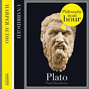 Plato: Philosophy in an Hour | [Paul Strathern]